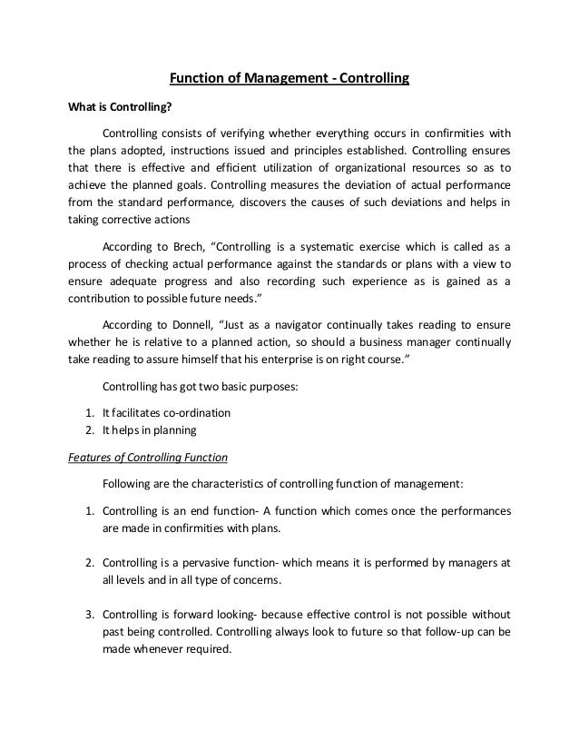 Function of Management - ControllingWhat is Controlling?       Controlling consists of verifying whether everything occurs...