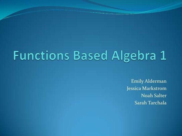 Functions based algebra 1 pesentation to department 042312