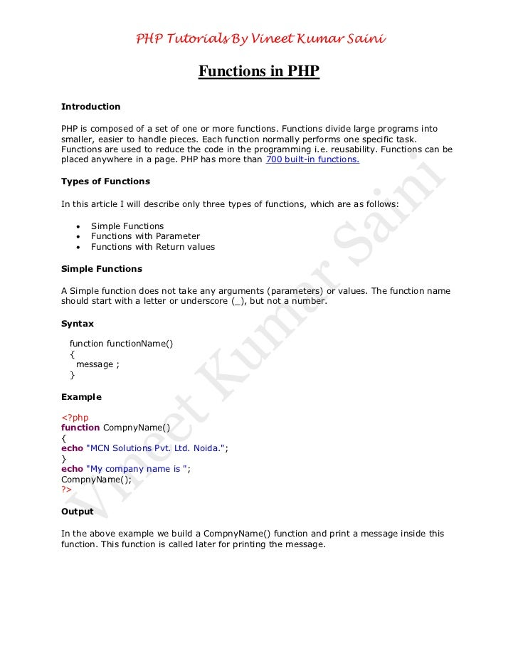PHP Tutorials By Vineet Kumar Saini                                  Functions in PHPIntroductionPHP is composed of a set ...