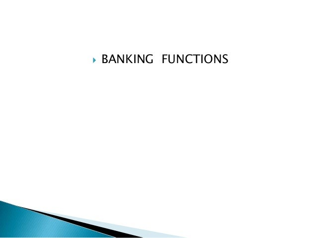 Functions of banks