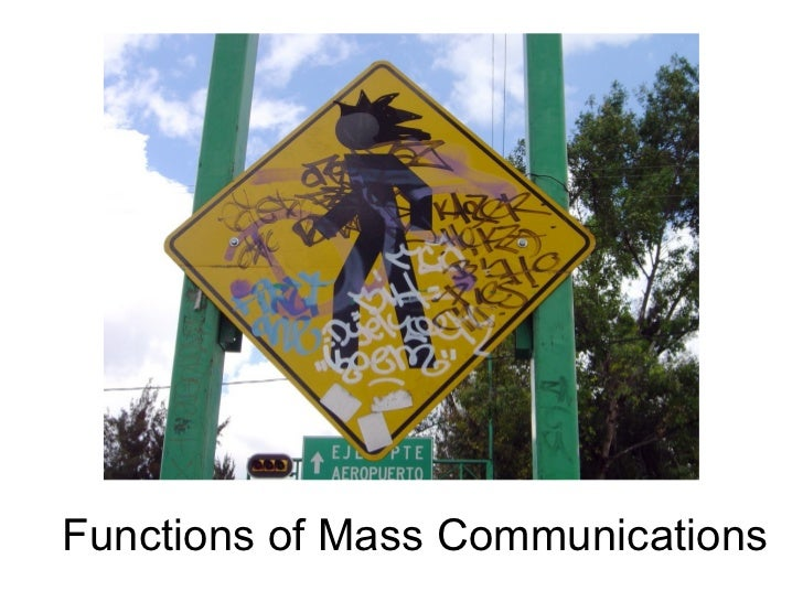 Functions of Mass Communications