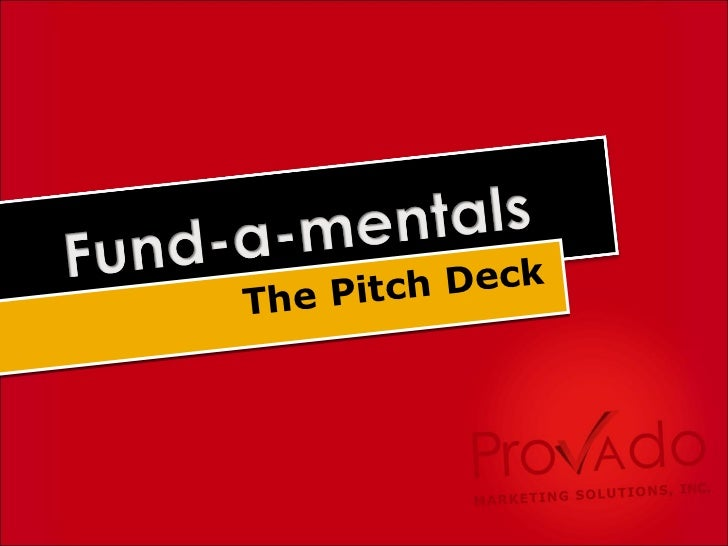 The Pitch Deck