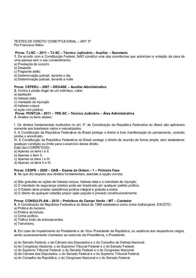 TESTES DE DIREITO CONSTITUCIONAL – ART 5º Por Francisco Mário Prova: TJ-SC – 2011 – TJ-SC – Técnico Judiciário – Auxiliar ...