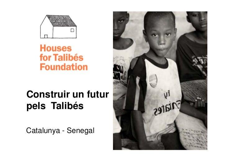 Construir un futurpels TalibésCatalunya - Senegal