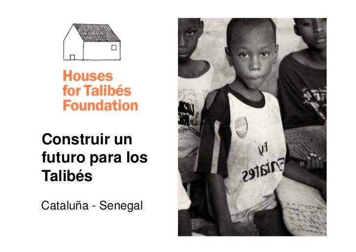 Presentación Corporativa FUNDACIÓ TALIBÉS, castellano