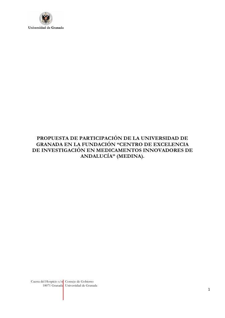 """PROPUESTA DE PARTICIPACIÓN DE LA UNIVERSIDAD DE  GRANADA EN LA FUNDACIÓN """"CENTRO DE EXCELENCIA DE INVESTIGACIÓN EN MEDICAM..."""