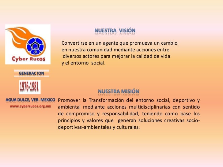 Nuestra  visión<br />Convertirse en un agente que promueva un cambio<br />en nuestra comunidad mediante acciones entre<br ...