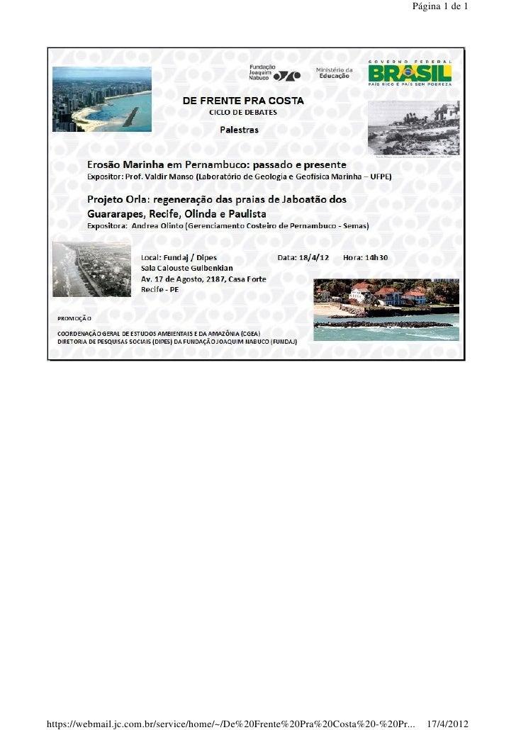Página 1 de 1https://webmail.jc.com.br/service/home/~/De%20Frente%20Pra%20Costa%20-%20Pr...   17/4/2012