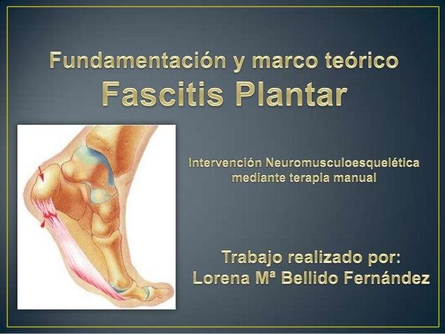  Representa entre el 11 y 15% de las visitas profesionales relacionadas con patología del pie   Dolor punzante localizad...