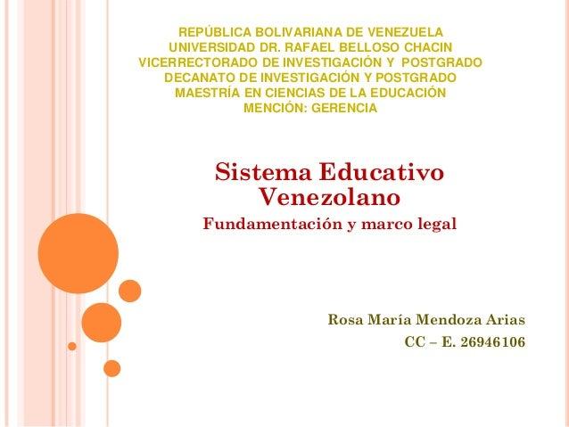 REPÚBLICA BOLIVARIANA DE VENEZUELA UNIVERSIDAD DR. RAFAEL BELLOSO CHACIN VICERRECTORADO DE INVESTIGACIÓN Y POSTGRADO DECAN...