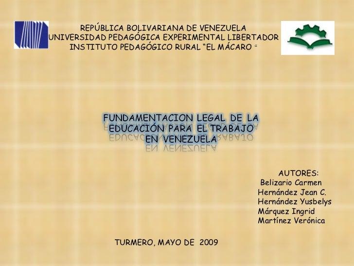 Fundamentacion Legal De La Educacion Para El Trabajo En Venezuela[1]