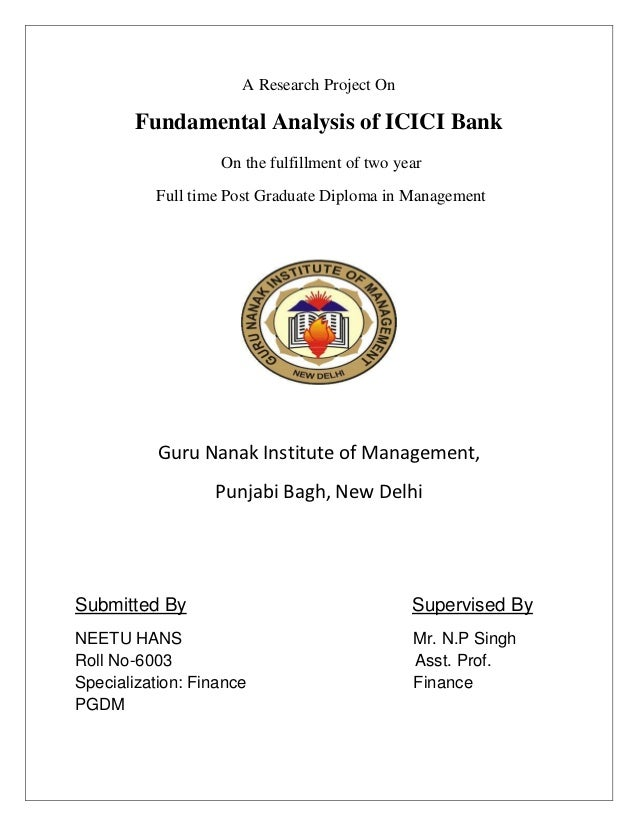 A Research Project On        Fundamental Analysis of ICICI Bank                   On the fulfillment of two year          ...