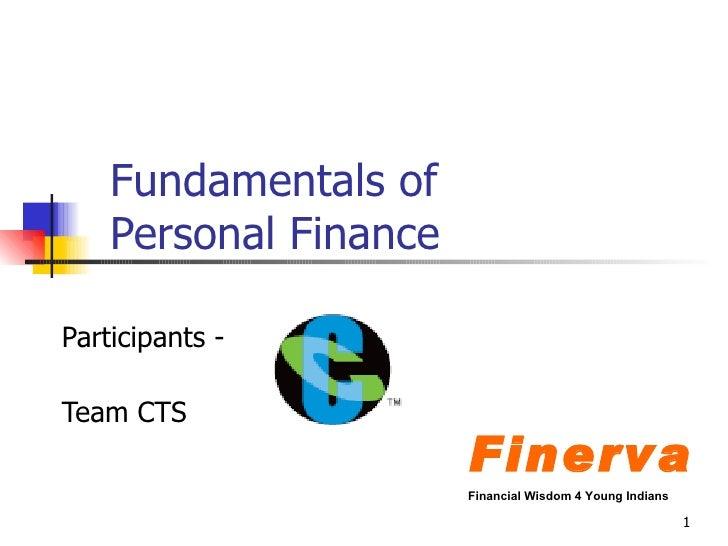 Fundamentals of  Personal Finance Participants -  Team CTS Finerva Financial Wisdom 4 Young Indians