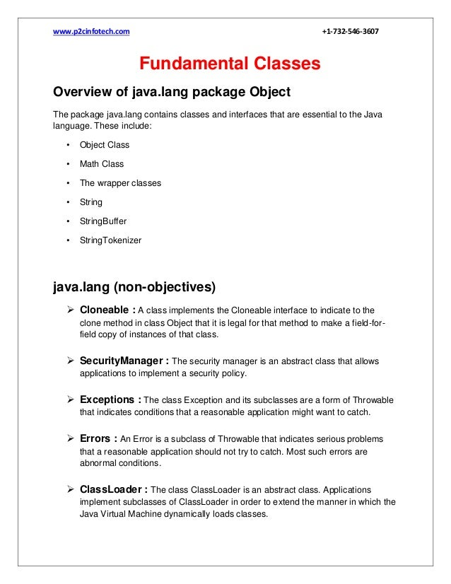 www.p2cinfotech.com  +1-732-546-3607  Fundamental Classes Overview of java.lang package Object The package java.lang conta...