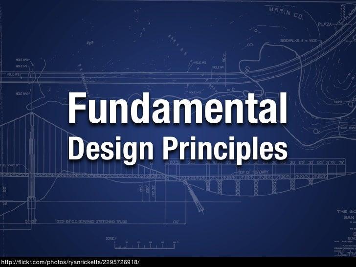 Fundamental Design Principles