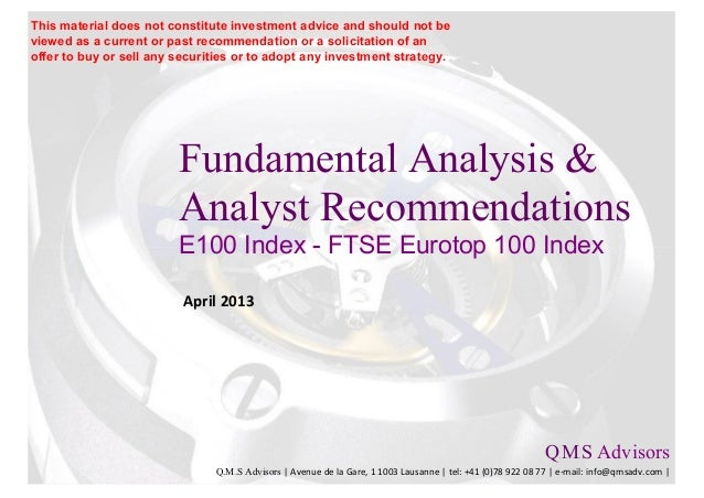 Fundamental Equity Analysis - FTSE Eurotop 100 Index Members (E100 Index)
