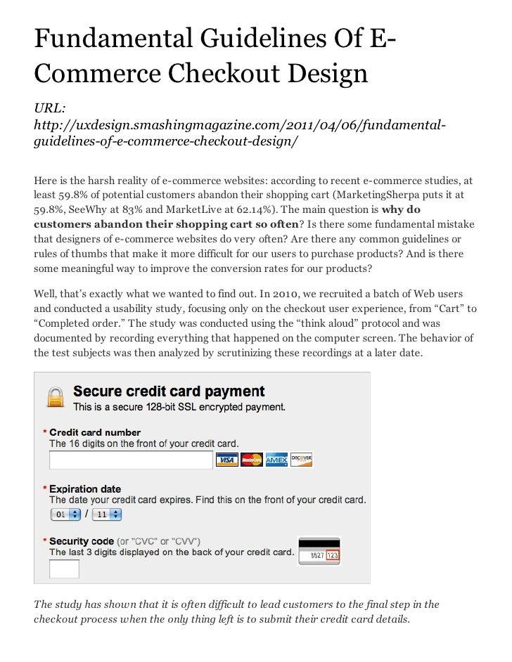 Fundamental Guidelines Of E-Commerce Checkout DesignURL:http://uxdesign.smashingmagazine.com/2011/04/06/fundamental-guidel...