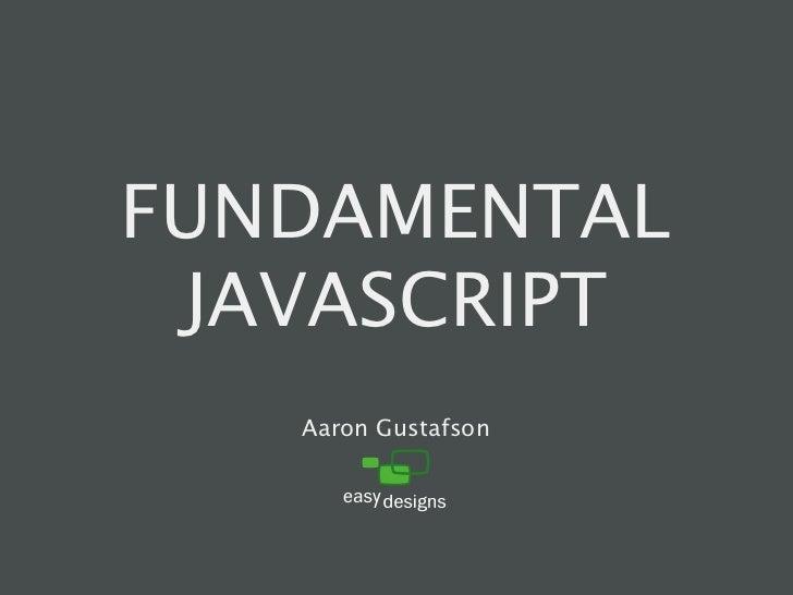 Fundamental JavaScript [In Control 2009]