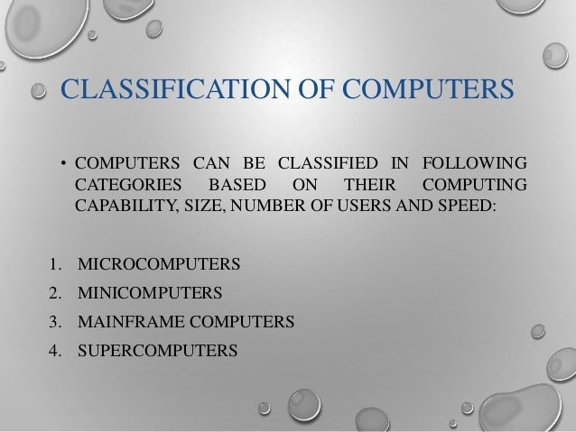 Computer Classification Classification of Computers