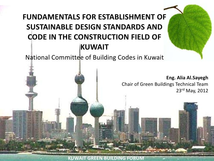 FUNDAMENTALS FOR ESTABLISHMENT OF                    ` SUSTAINABLE DESIGN STANDARDS AND CODE IN THE CONSTRUCTION FIELD OF ...