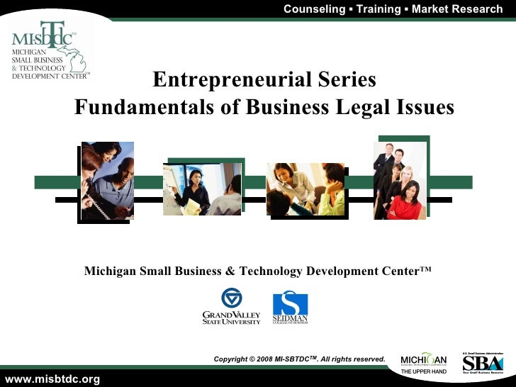 Entrepreneurial Series Fundamentals of Business Legal Issues