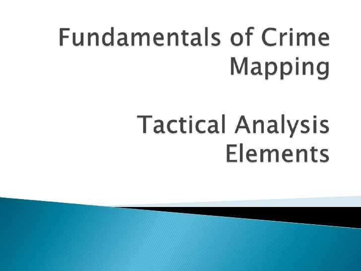 Fundamentalsof Crime Mapping Tactical Analysis Concepts