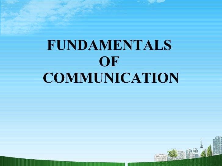 Fundamentals of efective communication