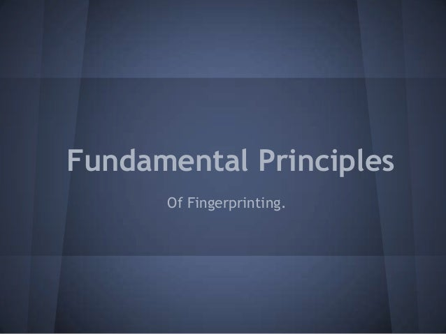 Fundamentals of fingerprinting