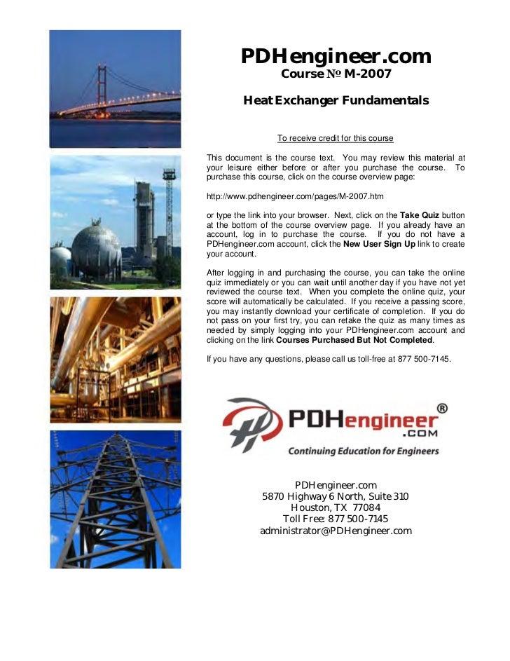 PDHengineer.com                    Course № M-2007          Heat Exchanger Fundamentals                   To receive credi...