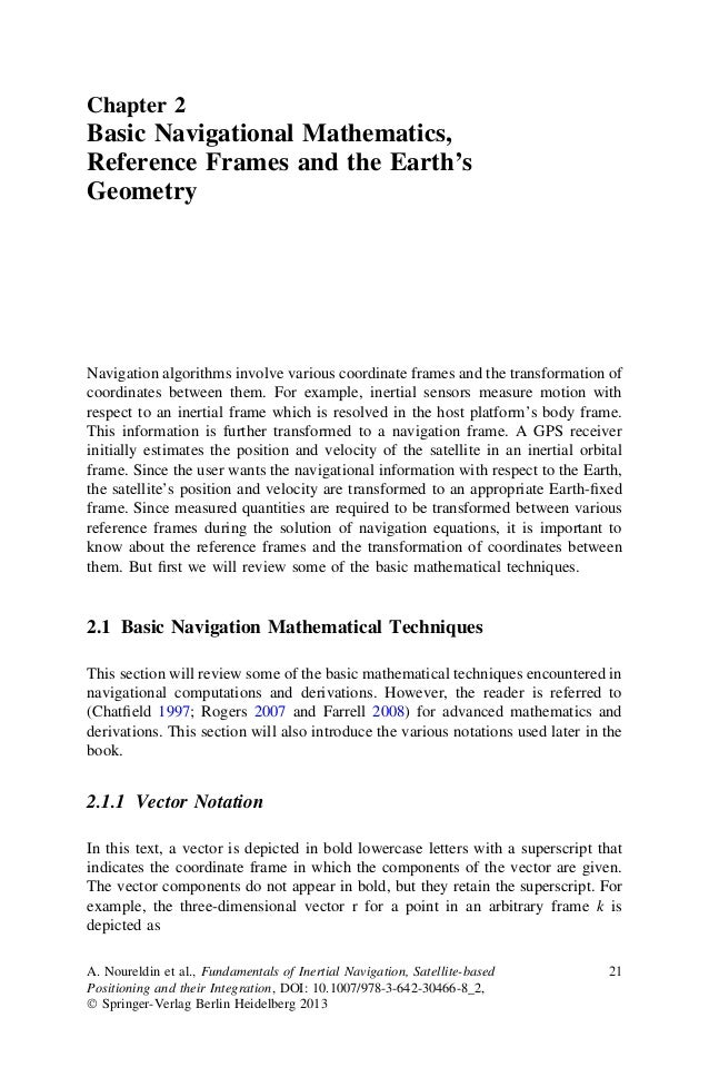 Chapter 2Basic Navigational Mathematics,Reference Frames and the Earth'sGeometryNavigation algorithms involve various coor...