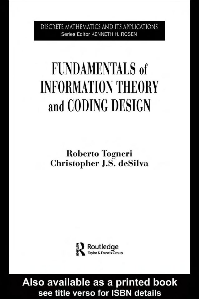 Fundamentals of information_theory_and_coding_design__discrete_mathematics_and_its_applications_