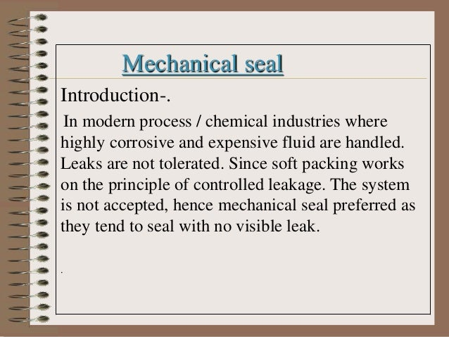Mechanical Seal Working Mechanical Seal Introduction