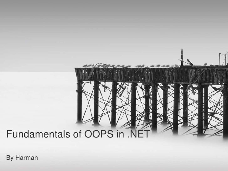 Fundamentals of OOPS in .NET<br />By Harman<br />