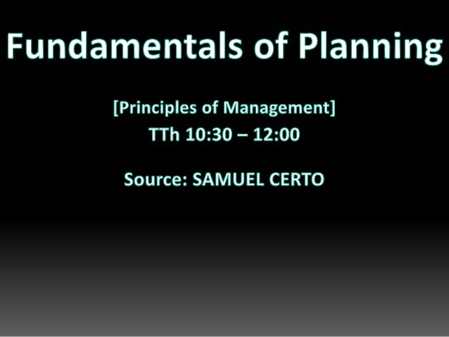 Fundamentals of planning (Principles of Management)