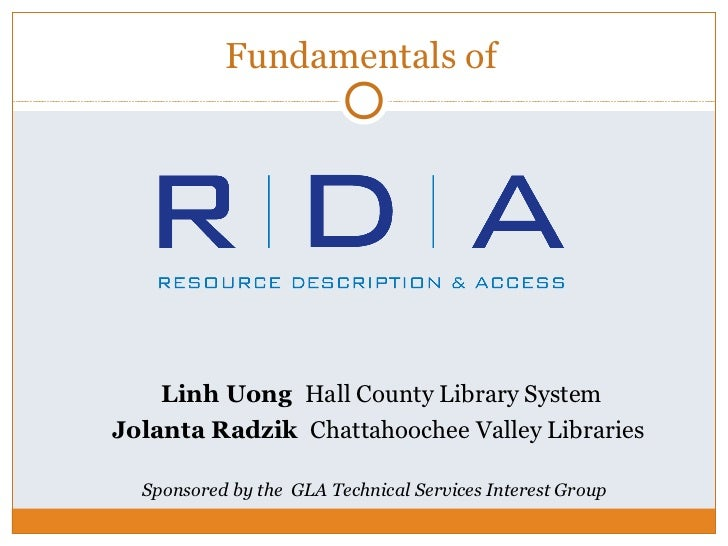 Fundamentals of    Linh Uong Hall County Library SystemJolanta Radzik Chattahoochee Valley Libraries  Sponsored by the GLA...