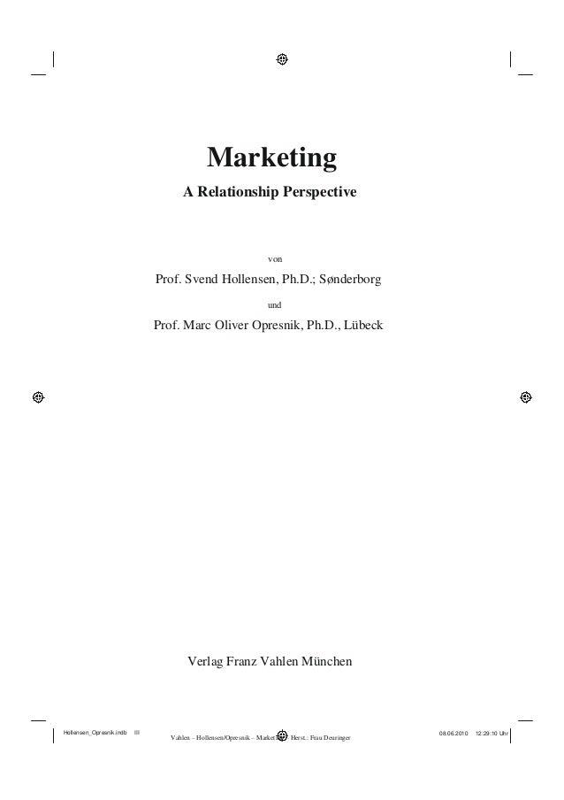 Hollensen_Opresnik.indb III Marketing A Relationship Perspective von Prof. Svend Hollensen, Ph.D.; Sønderborg und Prof. Ma...