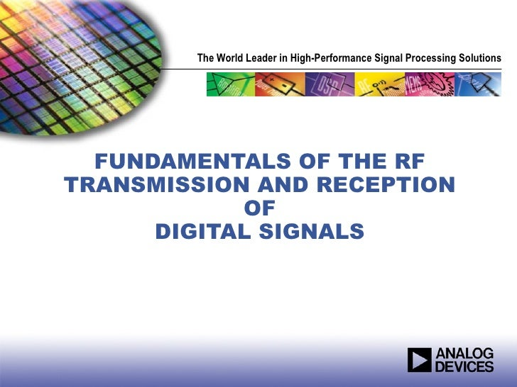 Fundamentals of the RF Transmission and Reception of Digital Signals