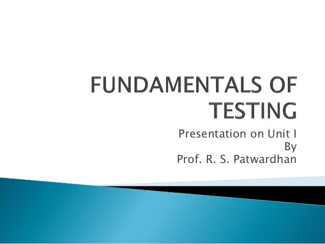 Presentation on Unit I By Prof. R. S. Patwardhan