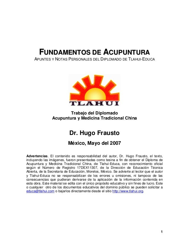 FFUUNNDDAAMMEENNTTOOSS DDEE AACCUUPPUUNNTTUURRAAAPUNTES Y NOTAS PERSONALES DEL DIPLOMADO DE TLAHUI-EDUCATrabajo del Diplom...