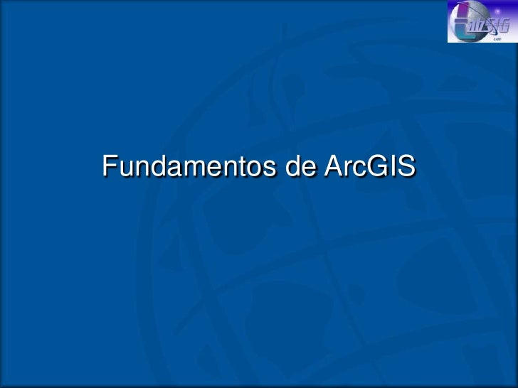 Fundamentos arc gis
