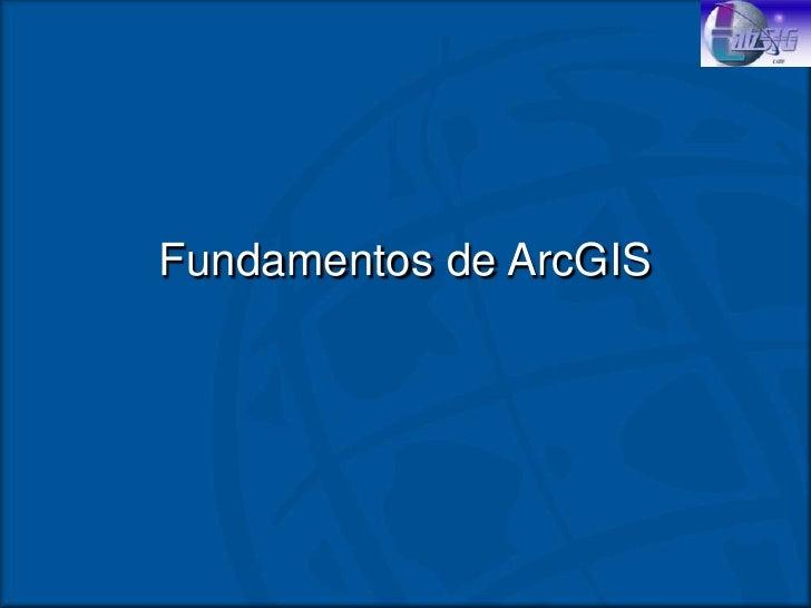 Fundamentos arc gis