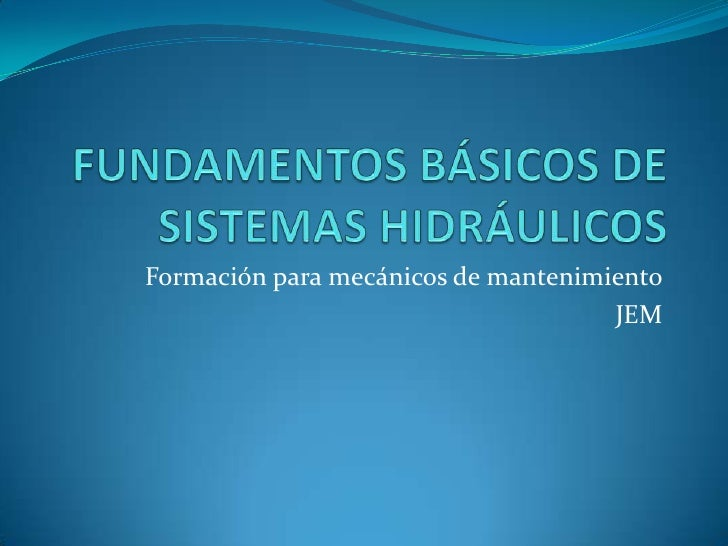 Formación para mecánicos de mantenimiento                                     JEM