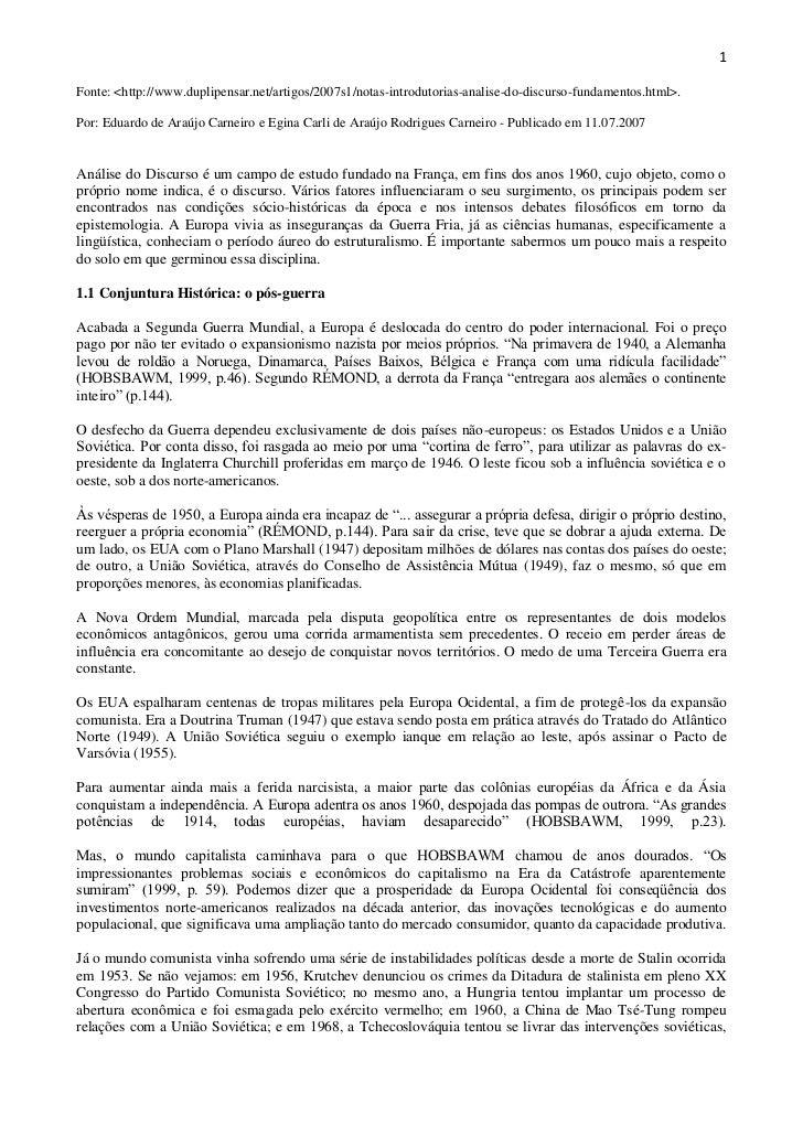 1Fonte: <http://www.duplipensar.net/artigos/2007s1/notas-introdutorias-analise-do-discurso-fundamentos.html>.Por: Eduardo ...