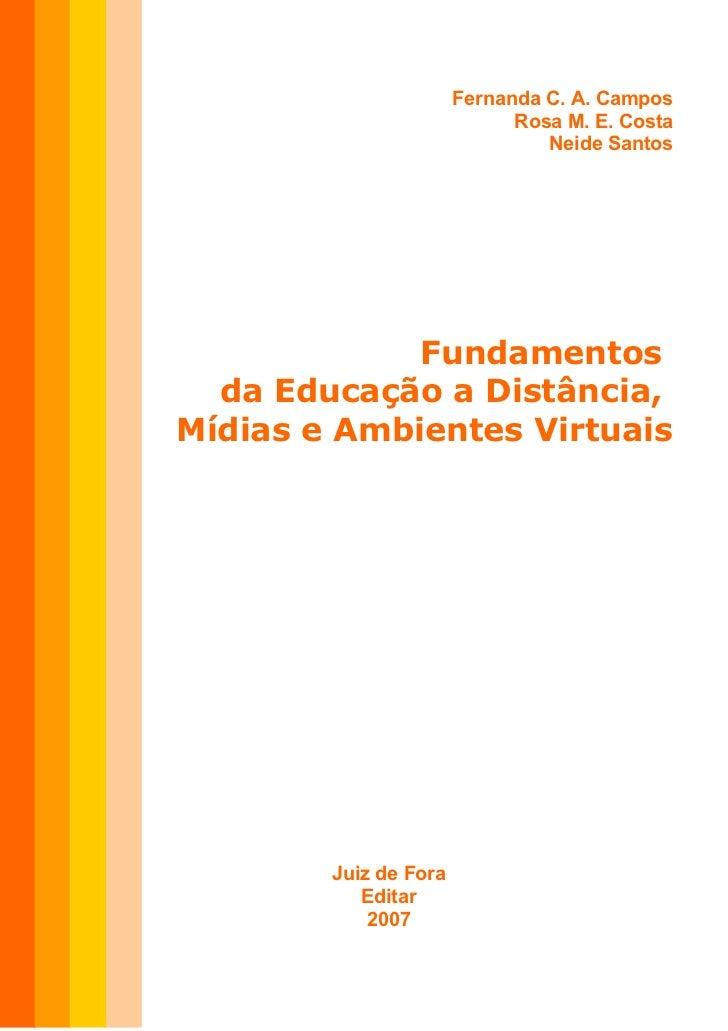 Fundamentos da educacao a distancia midias e  ambientes virtuais