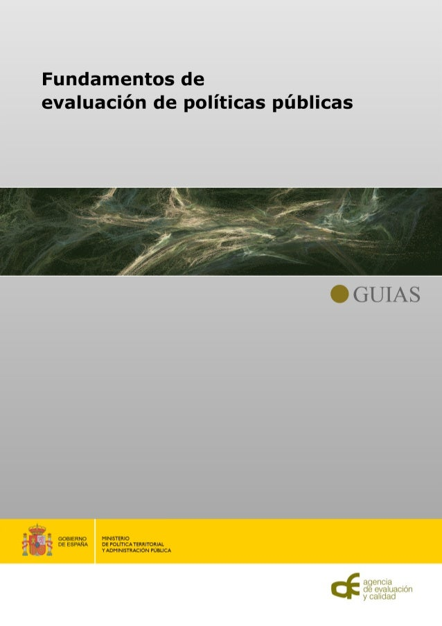 Fundamentos deevaluación de políticas públicas                Ministerio de Política Territorial                    y Admi...
