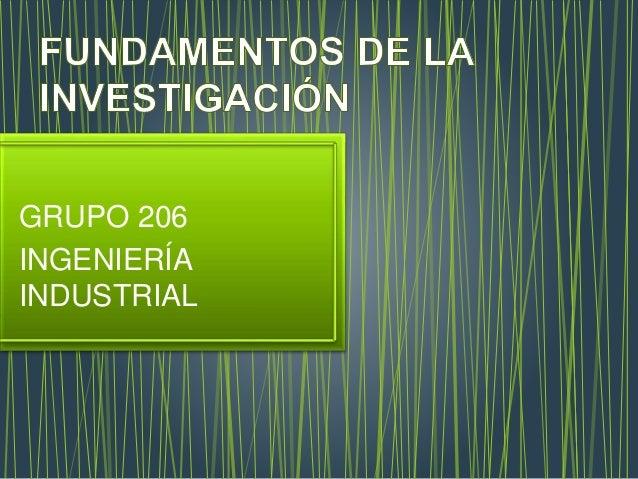 GRUPO 206 INGENIERÍA INDUSTRIAL