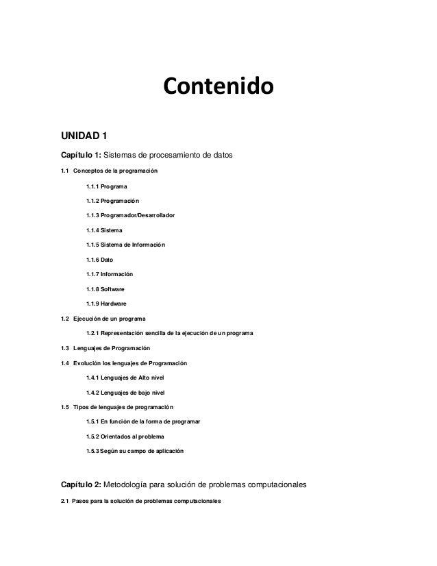 ContenidoUNIDAD 1Capítulo 1: Sistemas de procesamiento de datos1.1 Conceptos de la programación        1.1.1 Programa     ...