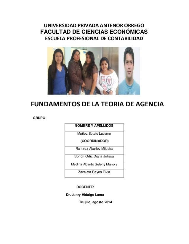 UNIVERSIDAD PRIVADA ANTENOR ORREGO  FACULTAD DE CIENCIAS ECONÓMICAS  ESCUELA PROFESIONAL DE CONTABILIDAD  FUNDAMENTOS DE L...