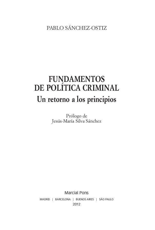 PABLO SÁNCHEZ-OSTIZ                            FUNDAMENTOS                        DE POLÍTICA CRIMINAL                    ...
