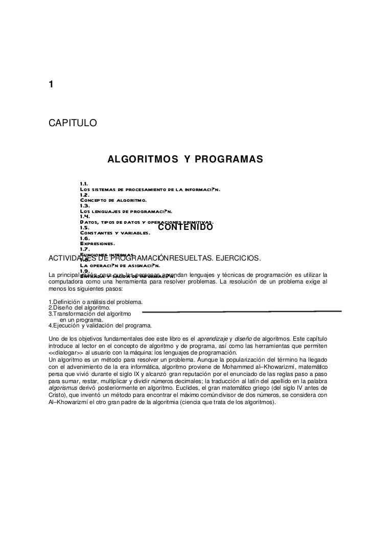 1CAPITULO                       ALGORITMOS Y PROGRAMAS             1.1.             Los sistemas de procesamiento de la in...